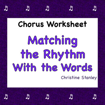 Music Worksheet:  Matching Rhythm with the Words (quarter