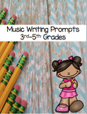 Music Writing Prompts 3rd-5th Grades