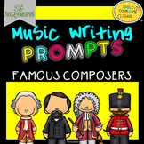 Music Writing Prompts (Famous Composers)