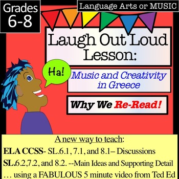 Laugh Out Loud Lesson: Music and Creativity in Greece-- (Why we Re-READ!)