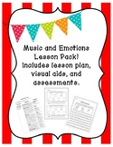 Music and Emotions Lesson Pack! Lesson Plan, visual aids,