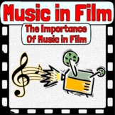 Music in Film - The Importance of Film Music