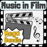 Music in Film - Curriculum ~ BUNDLE ~