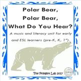 Music and Literacy: Polar Bear, Polar Bear, What Do You Hear?