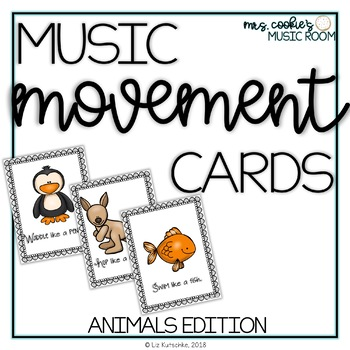 Music and Movement Cards: Animal Edition