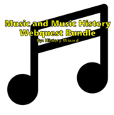 Music and Music History Webquest Bundle