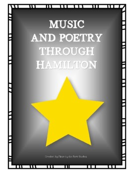 Music and Poetry Through Hamilton The Musical