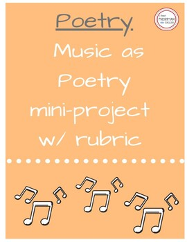 Music as Poetry Project - Standard to Lower Level Freshman