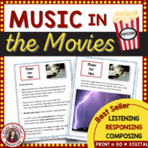 Music in the Movies with Composition Activity
