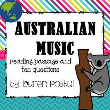 Music from Australia - Reading Passage and Questions - Great for Subs!