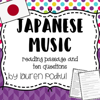 Music from Japan -  Reading Passage and Questions - Great for Subs!
