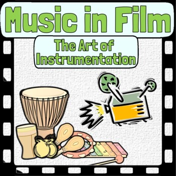 Music in Film - The Art of Instrumentation in Film Music