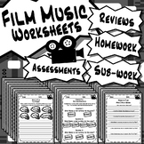 50 Film Music Worksheets - Tests, Quizzes, Homework, Reviews & Sub Work!
