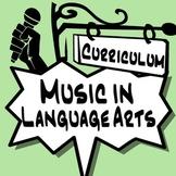Music in ELA Curriculum ~BUNDLE~