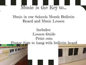 Music in Our Schools Month Bulletin Board: Music is the Key