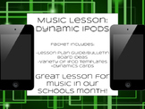 Music in Our Schools Month Bulletin and Lesson: Dynamics and iPods