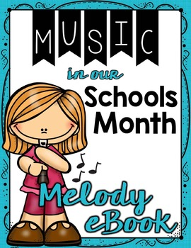 Music in Our Schools Month: Melody eBook