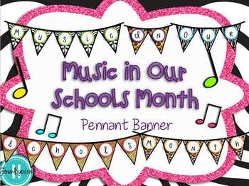 Music in Our Schools Month Pennant Banner