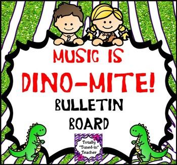 Music Bulletin Board:  Music is DINO-mite