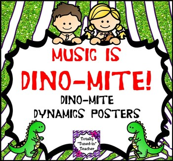 Music is DINO-mite -  DINO-mite Dynamics Posters