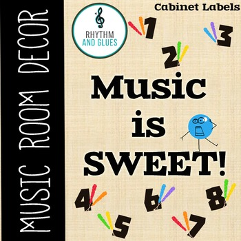 Music is SWEET! Music Room Theme - Cabinet Labels, Rhythm and Glues