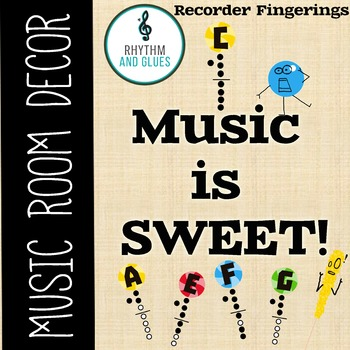 Music is SWEET! Music Room Theme - Recorder Fingerings, Rhythm and Glues