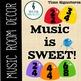 Music is SWEET! Music Room Theme - Theme BUNDLE, Rhythm and Glues