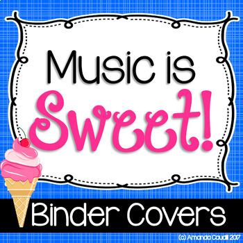 Music is Sweet! Binder Covers