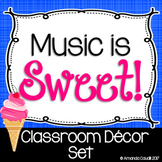 Music is Sweet! Classroom Decor Set