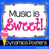 Music is Sweet! Dynamics Posters