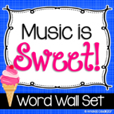 Music is Sweet! Word Wall