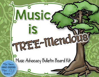 Music is TREE-Mendous Advocacy Bulletin Board Kit