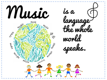Music is a Language the Whole World Speaks