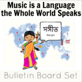 Music is a Language the Whole World Speaks Bulletin Board