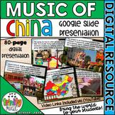 Music of China Google Slides Presentation   Distance Learning