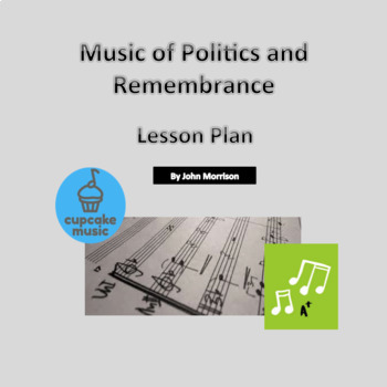 Music of Politics and Remembrance
