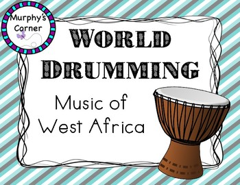 Music of West Africa (World Drumming Introduction)