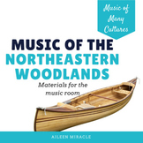 Music of the Northeastern Woodlands Tribes {Bundled Set}