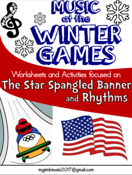 Music @ the Winter Games (National Anthem & Rhythm Activites for each sport)