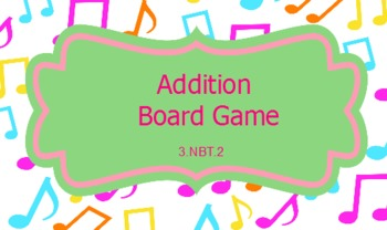 Music-themed Addition Board Game ~ CCSS 3.NBT.2
