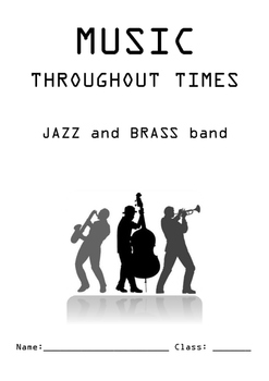 Music throughout times booklet- Jazz and Brass bands