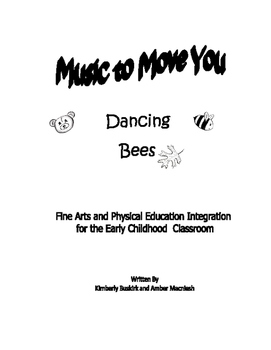 Music to Move You: Dancing Bees
