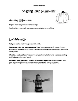 Music to Move You: Playing with Pumpkins