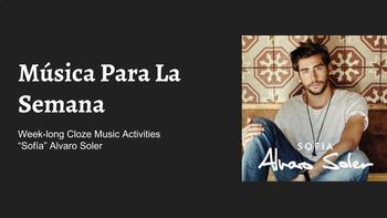 """Música Para La Semana - Cloze Activities - """"Sofia"""" Alvaro Soler"""