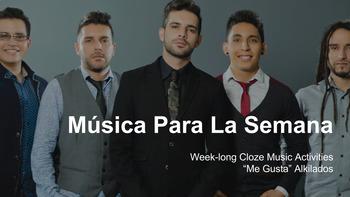 """Música para la semana - Cloze Activities - """"Me Gusta"""" Alkilados"""