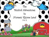 Musical Adventures In Nursery Rhyme Land Vol. #2 - PDF. ED.