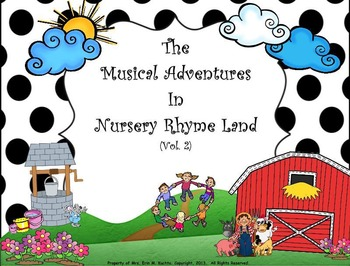 Musical Adventures In Nursery Rhyme Land Vol. #2 - PDF. ED.