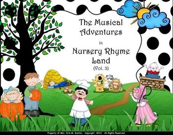 Musical Adventures In Nursery Rhyme Land: Vols. #1-#3: BUNDLE: PPT ED.