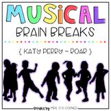 Musical Brain Breaks - Video 1 ( Roar )