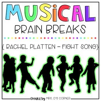 Musical Brain Breaks - Video 3 ( Fight Song )